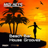 Thumbnail MIDI Keys: Beach Bar House Grooves