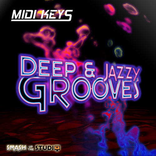 Pay for MIDI Keys: Deep Jazzy House Grooves