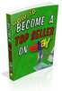 Thumbnail How To Become a Top Seller on Ebay!