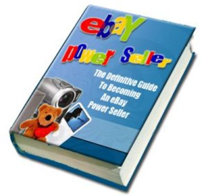 Pay for The Definitive Guide to Becoming an Ebay Power Seller!
