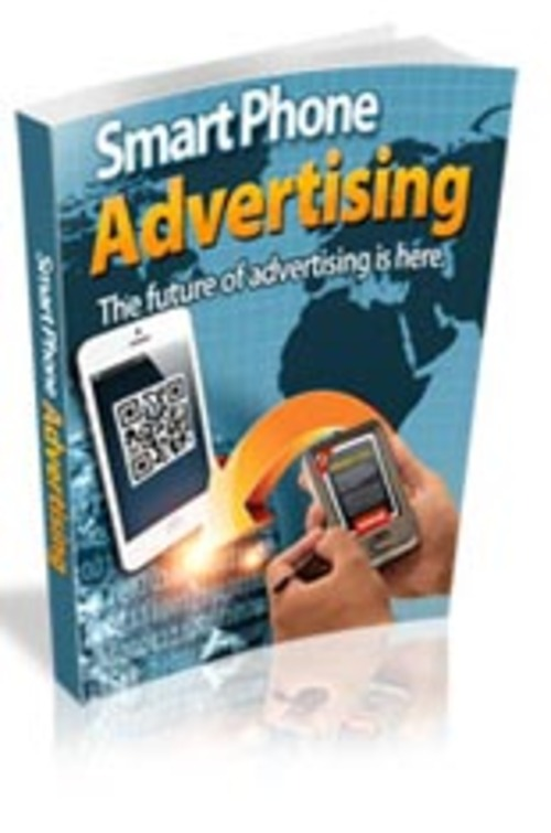Pay for Smart Phone Advertising + Master Resale/Giveaway Rights!