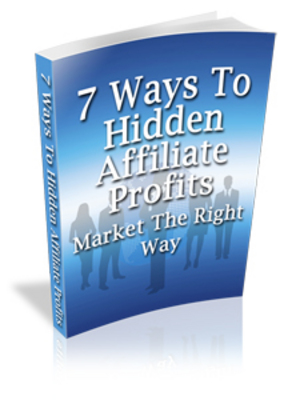 Pay for 7 Ways To Hidden Affiliate Profits with Master Resale Right