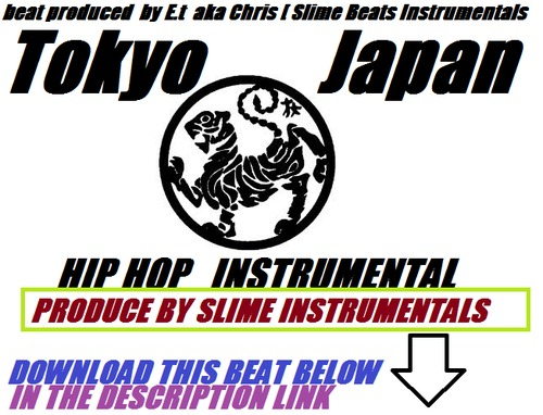 Pay for Tokyo Japan Hip Hop Instrumental  Produce by E.t Slime Beats