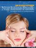 Thumbnail Nur keine Panik - Panik-Attacken erfolgreich bekämpfen!