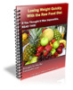Thumbnail Losing Weight Quickly With the Raw Food Diet- Resell Right