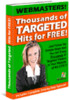 Thumbnail Thousands of Targeted Hits for FREE! w/ Resell Rights