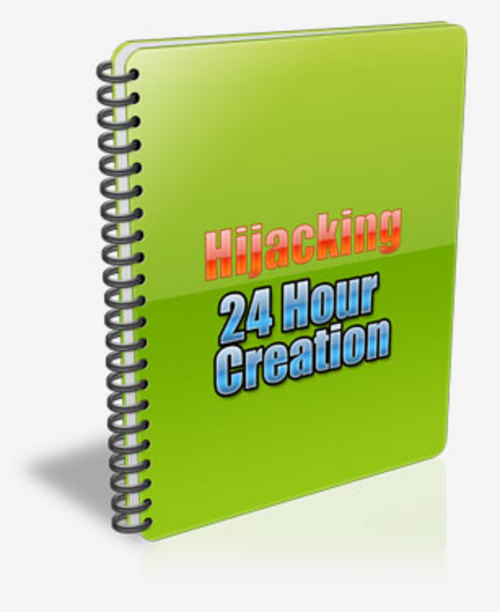 Pay for Hijacking 24 Hour Creation