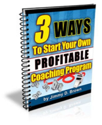 Pay for 3 Ways To Start Your Own Highly Profitable Coaching Program