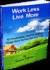 Thumbnail BUNDLE - Work Less Live More Spencer Coffman PDF EPUB MOBI
