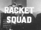 Thumbnail RACKET SQUAD-THE VETERANS FRAUD