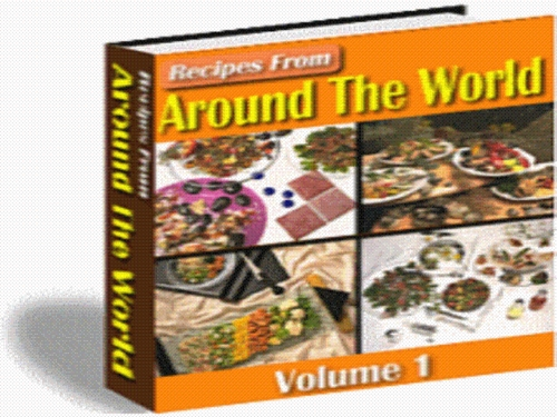 Pay for 500+ Recipes From Around The World Pdf eBook -Vol.1 + Resale Rights