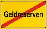 Thumbnail End of town sign with the name Geldreserven, symbolic image for declining financial reserves