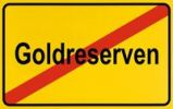 Thumbnail End of town sign with the name Goldreserven, symbolic image for declining gold reserves