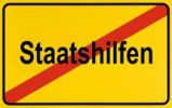 Thumbnail End of town sign with the name Staatshilfen, symbolic image for putting an end to Government assistance