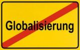 Thumbnail Town exit sign, German lettering Ende der Globalisierung, symbolic of end of globalization
