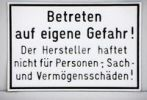 "Thumbnail Warning label, lettering ""Betreten auf eigene Gefahr"", german for ""enter at your own risk"""