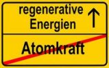 Thumbnail Symbolic image in the form of a town sign, in German, exit from atomic power, entrance into regenerative energy sources