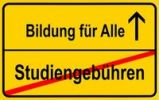 Thumbnail City limits sign with the words Bildung fuer Alle and Studiengebuehren, German for education for everybody and tuition fees, symbolic image for the abolition of tuition fees to enable the right to