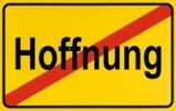 Thumbnail End of town sign, symbolic image for the end of hope, Hoffnung