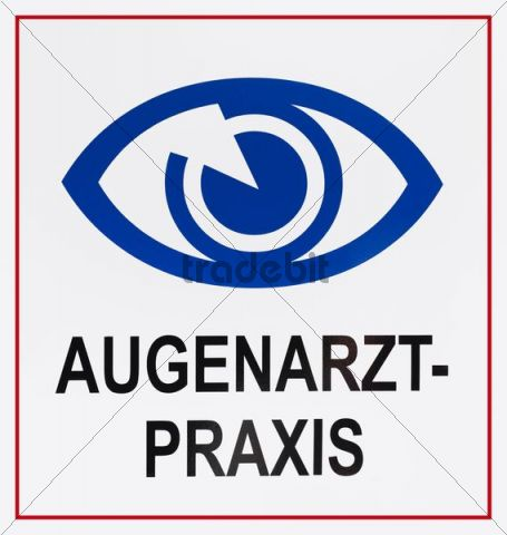 Sign: Augenarztpraxis, German for: eye specialist´s surgery, with eye symbol