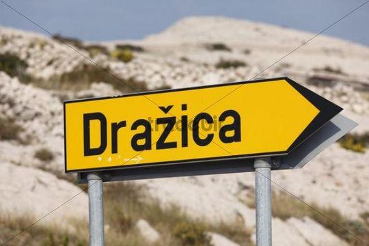"""Sign """"Drazica"""", Pag island, Dalmatia, Adriatic Sea, Croatia, Europe"""