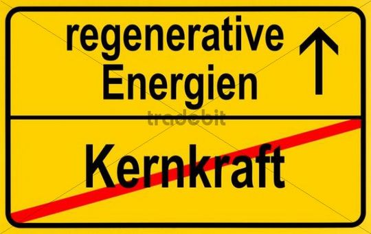 Symbolic image in the form of a town sign, in German, exit from nuclear power, entrance into regenerative energy sources