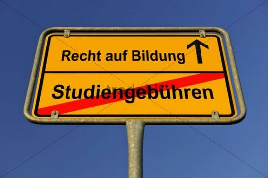 City limits sign with the words Recht auf Bildung and Studiengebuehren, German for the right to education and tuition fees, symbolic image for the abolition of tuition fees to enable the right to