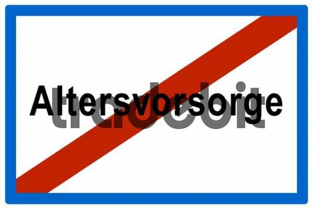 No Altersvorsorge Ger. for retirement provisions, symbolic sign