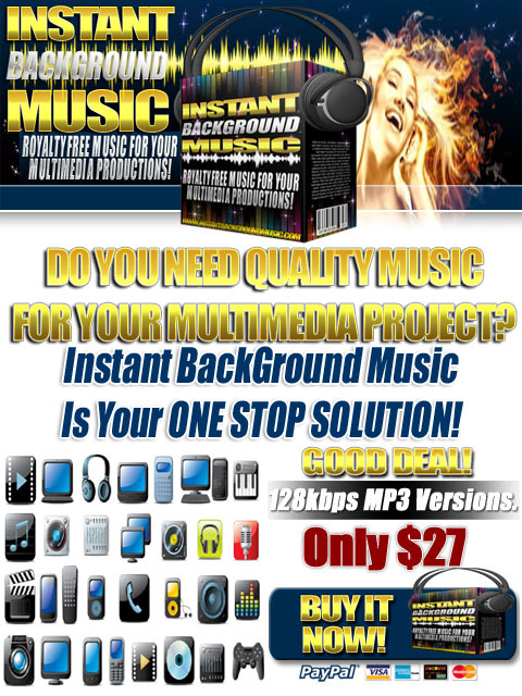 Pay for Instant BackGround Music (110+ Full Length Songs) MP3 128kbps Versions