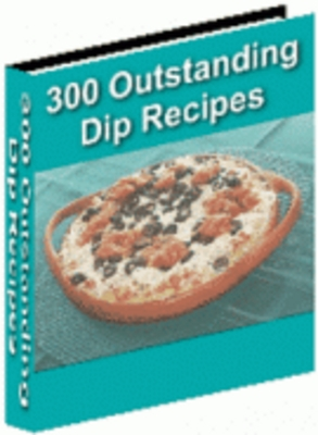 Pay for 300 Outstanding Dip Recipes With Resell Rights