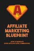 Thumbnail Affiliate Marketing Blueprint