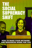 Thumbnail The Social Supremacy Shift