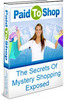 Thumbnail Paid To Shop: The Secrets of Mystery Shopping Exposed(PLR)