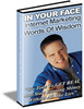 Thumbnail In Your Face Internet Marketing Wisdom