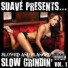 Thumbnail Slow Grindin' - Volume 1
