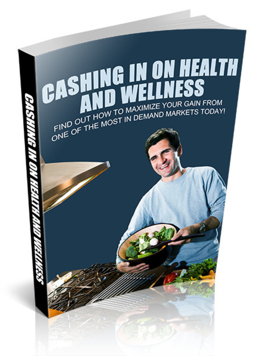 Pay for Cashing In On Health And Wellness
