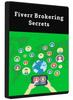 Thumbnail Fiverr Brokering Secrets - Video Series