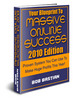 Thumbnail Blueprint To Massive Online Success - 2010 Edition
