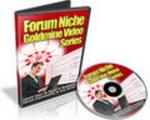 Thumbnail Forum Niche Goldmine Video Series