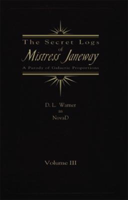 Pay for The Secret Logs of Mistress Janeway Vol 3