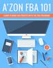 Thumbnail Amazon FBA 101 Amazons new profit machine