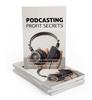 Thumbnail Podcasting Profit Secrets