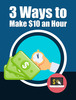 Thumbnail 3 Ways Make 10 Per Hour