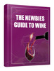 Thumbnail The Newbies Guide To Wine
