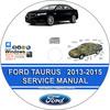 Thumbnail Ford Taurus 2013 2014 2015 Service Repair Manual