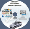 Thumbnail 2002 - 2005 MAZDA MPV SERVICE REPAIR MANUAL