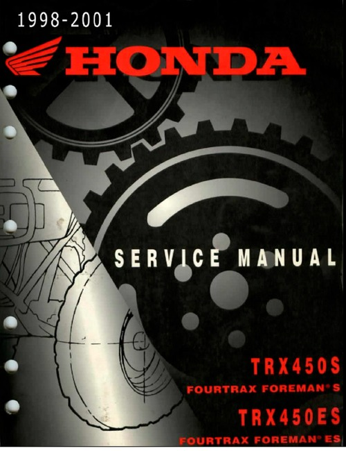 Pay for Honda TRX450 S/ES Fourtrax-Foreman Service Manual 1998-2001