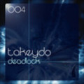 Thumbnail TAKEYDO - Deadlock ( Original Mix )