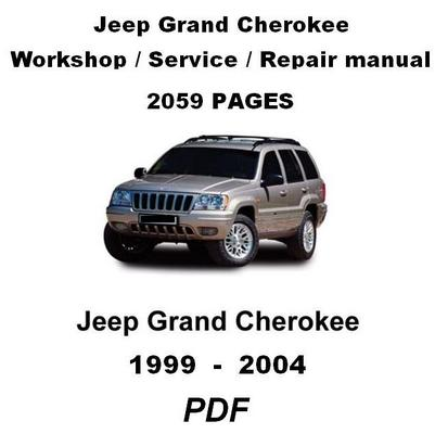 jeep grand cherokee 1999 2004 complete official factory service rh tradebit com 99 jeep grand cherokee factory service manual 99 jeep grand cherokee service manual pdf