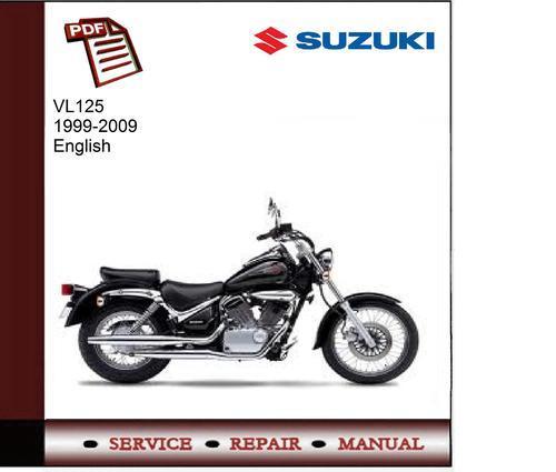 suzuki vl125 1999 2009 service manual download manuals. Black Bedroom Furniture Sets. Home Design Ideas
